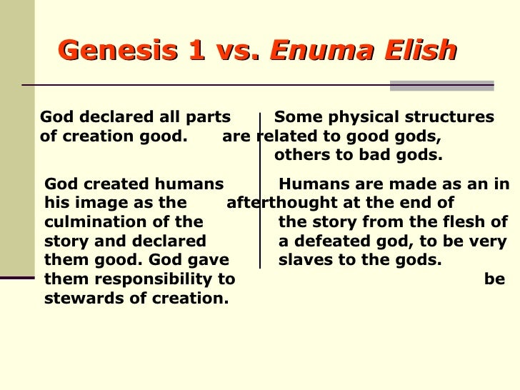 theogony vs enuma elish By jared c wellmanthe enuma elish is a babylonian creation myth that is named after its does the genesis creation account come from the babylonian enuma elish.