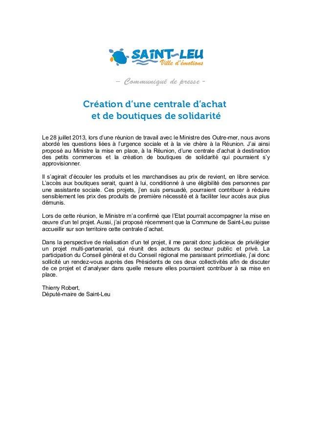 – C m ui é e r s o m n u d pe e q s  Création d'une centrale d'achat et de boutiques de solidarité Le 28 juillet 2013, lor...