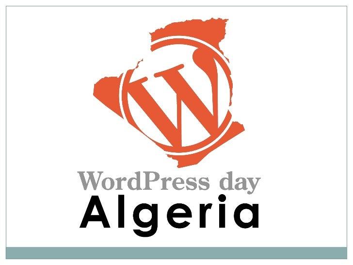 Création de thèmes WordPress                                   ParMohamed Cherif                           Ghilas BELHADJ ...