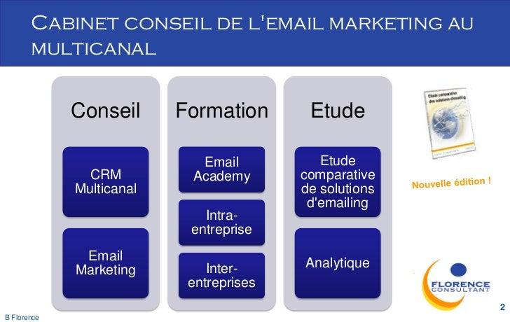 Cabinet conseil de lemail marketing au       multicanal             Conseil      Formation       Etude                    ...