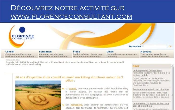 Découvrez notre activité sur       www.florenceconsultant.com                                      26B Florence