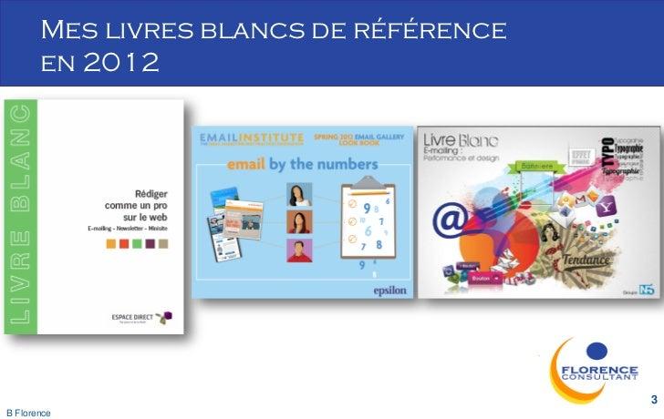Mes livres blancs de référence       en 2012                                        3B Florence
