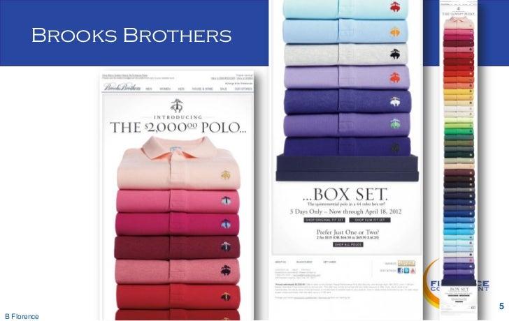 Brooks Brothers                         5B Florence