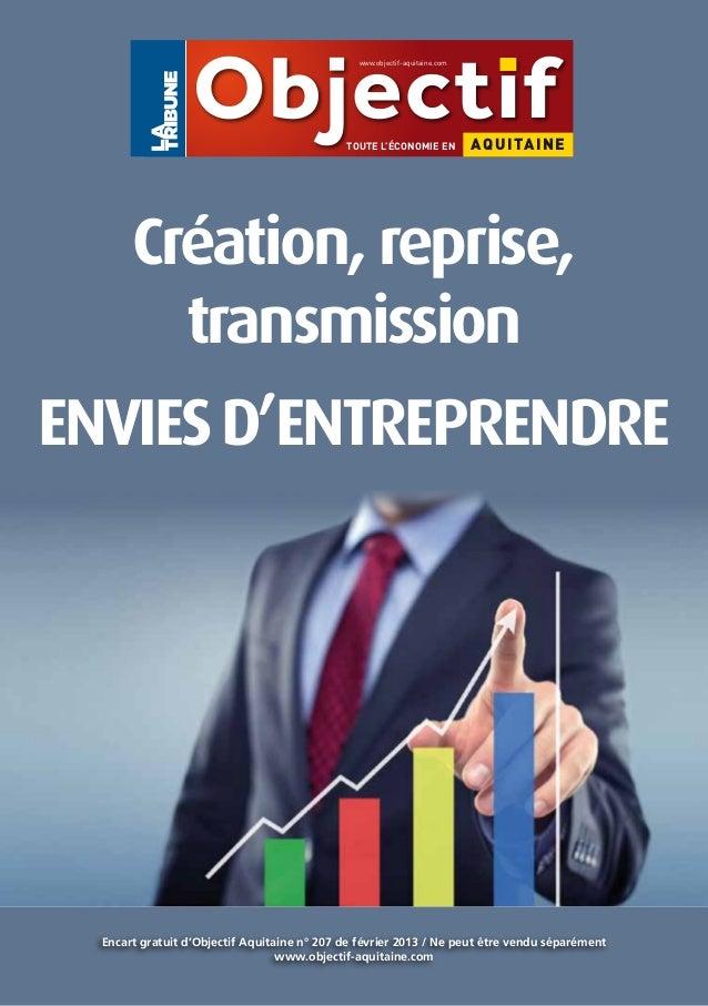 www.objectif-aquitaine.com                                             TOUTE L'ÉCONOMIE EN            AQ UITA INE       Cr...