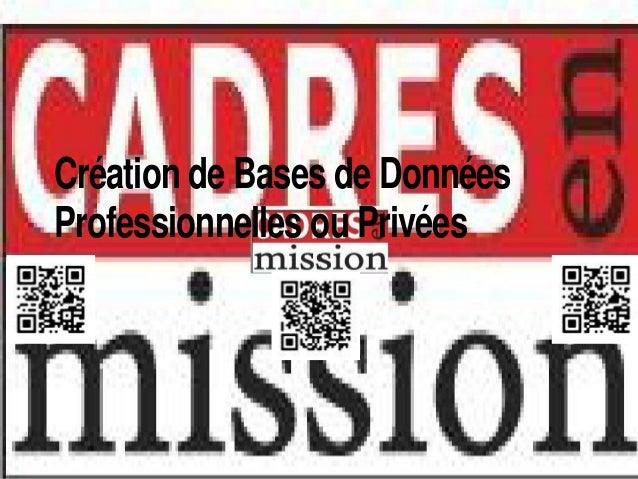 Création de Bases de DonnéesProfessionnelles ou Privées