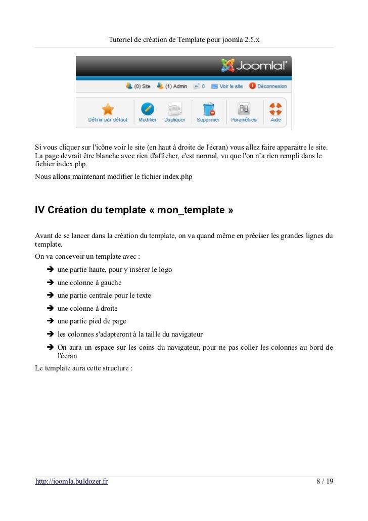 Tutoriel de création de Template pour joomla 2.5.xSi vous cliquer sur licône voir le site (en haut à droite de lécran) vou...