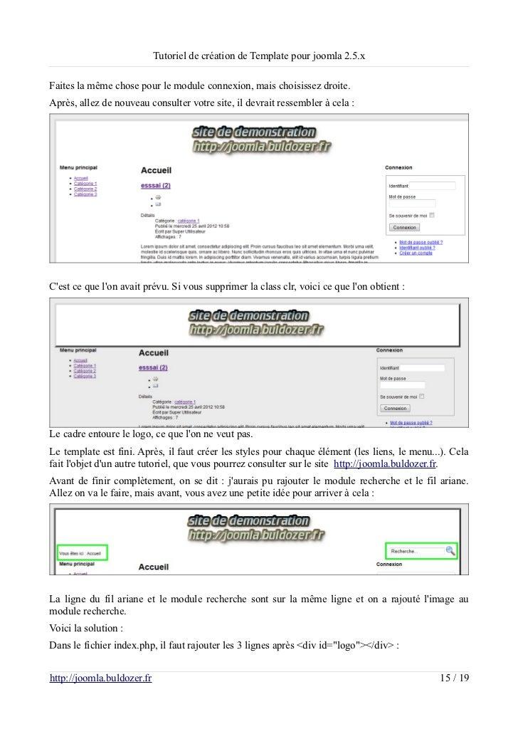 Tutoriel de création de Template pour joomla 2.5.xFaites la même chose pour le module connexion, mais choisissez droite.Ap...