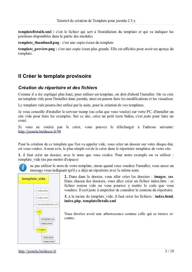 Tutoriel de création de Template pour joomla 2.5.xtemplateDetails.xml : cest le fichier qui sert à linstallation du templa...