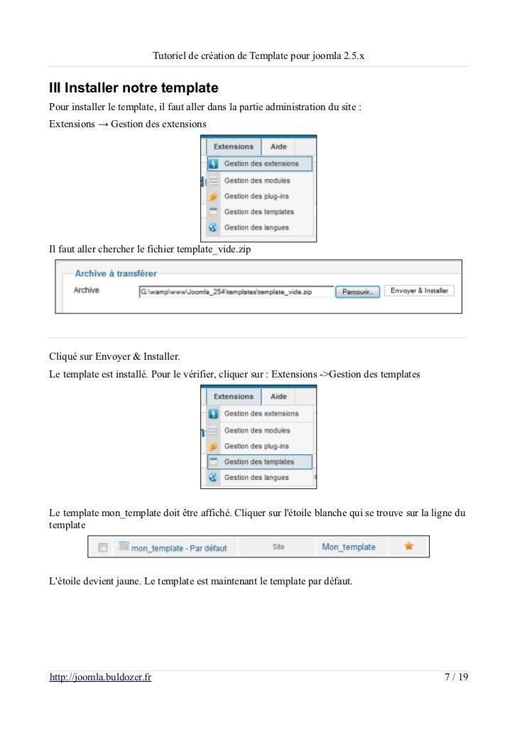 Tutoriel de création de Template pour joomla 2.5.xIII Installer notre templatePour installer le template, il faut aller da...