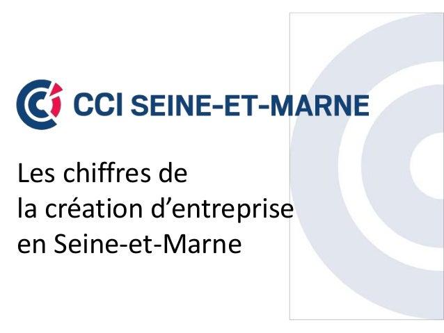 Les chiffres de la création d'entreprise en Seine-et-Marne