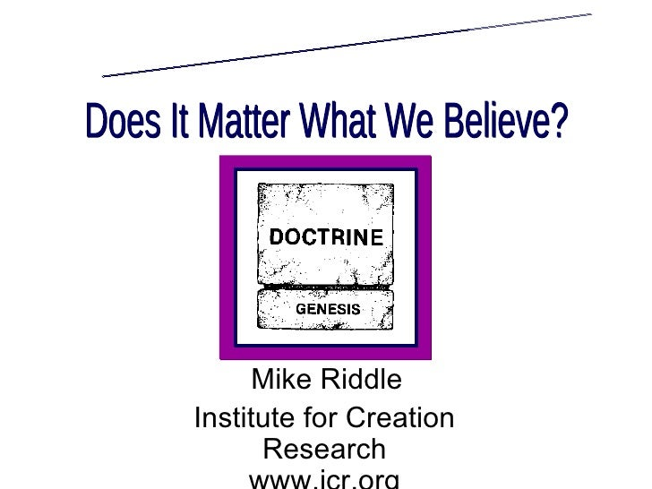 Mike Riddle Institute for Creation       Research