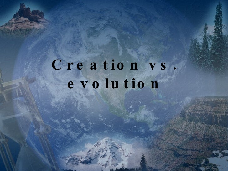 a discussion on creationism and evolution