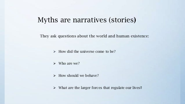 myths and narratives the origin of How can the answer be improved.