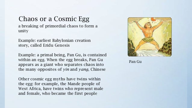cosmic creation myth Description hum 105 week 2 cosmic creation myths across cultures hum 105 week 2 cosmic creation myths across cultures hum 105 week 2 cosmic creation myths across cultures select at least two creation myths from two different cultures for ideas, refer to this week's readings and the myths section of the big myths website for animated presentations of many creation myths.