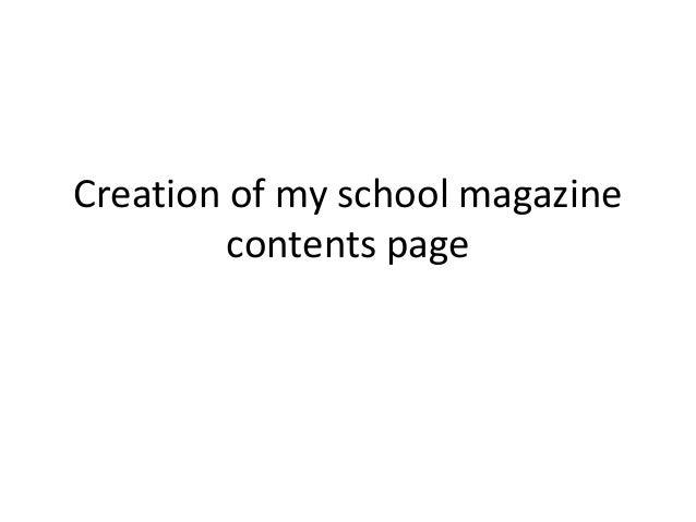 Creation of my school magazine contents page