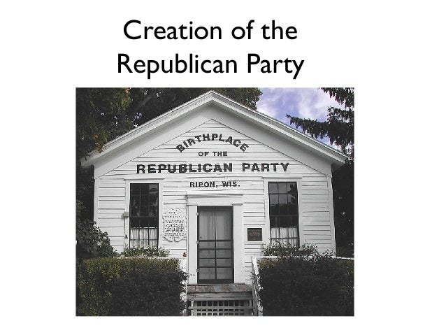 Creation of the Republican Party
