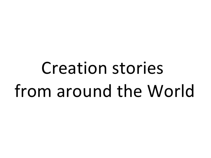 Creation stories  from around the World