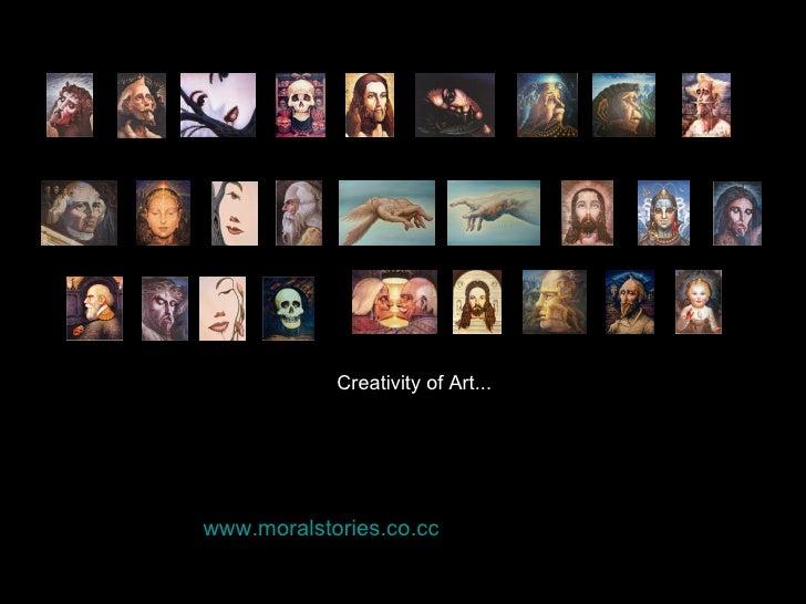 Creativity of Art... www.moralstories.co.cc