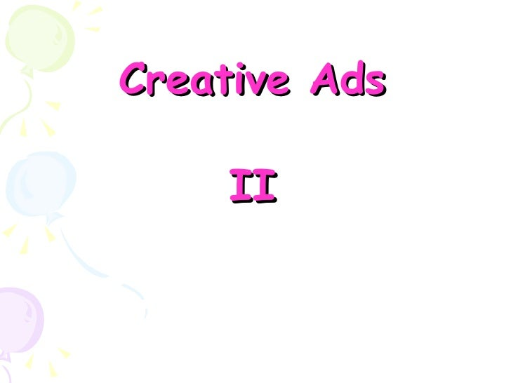 Creative Ads II