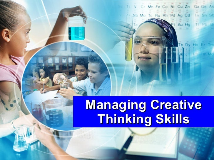 Managing Creative Thinking Skills