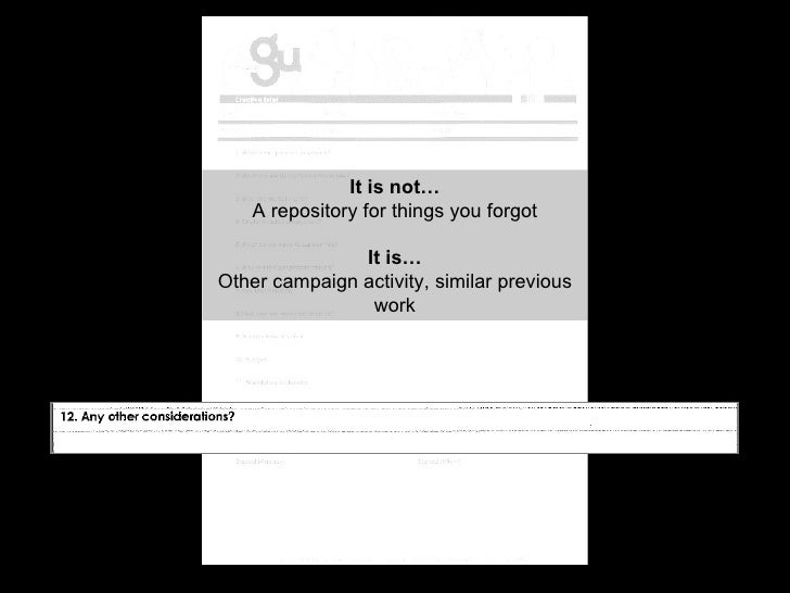 It is not… A repository for things you forgot It is… Other campaign activity, similar previous work