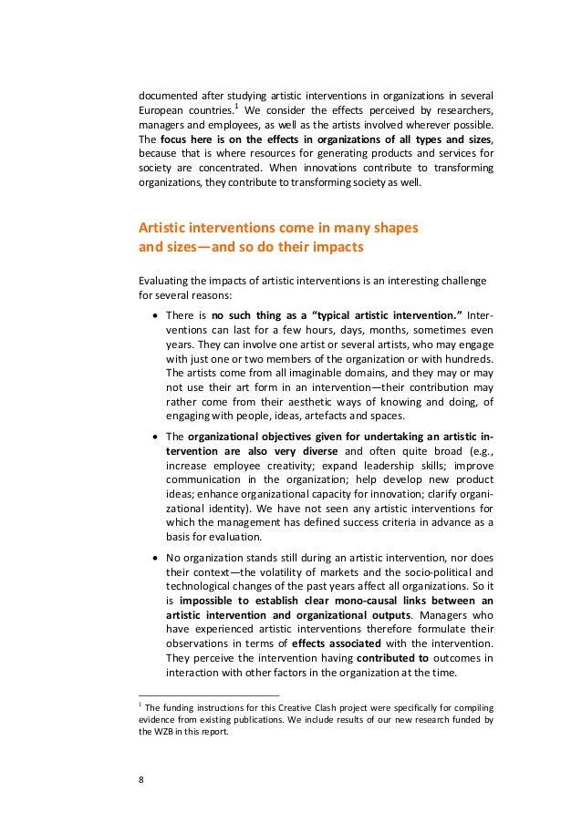 8documentedafterstudyingartisticinterventionsinorganizationsinseveralEuropean countries.1 We consider the e...