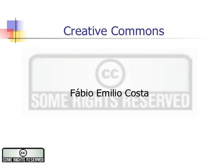 Creative Commons Fábio Emilio Costa