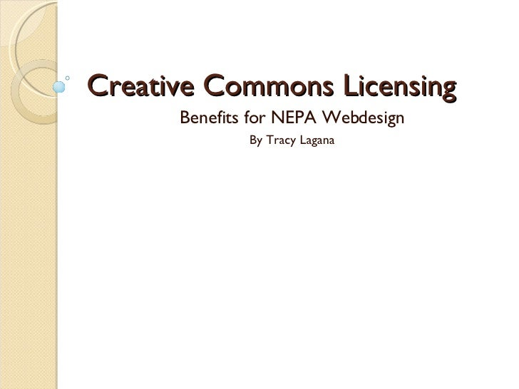 Creative Commons Licensing Benefits for NEPA Webdesign By Tracy Lagana