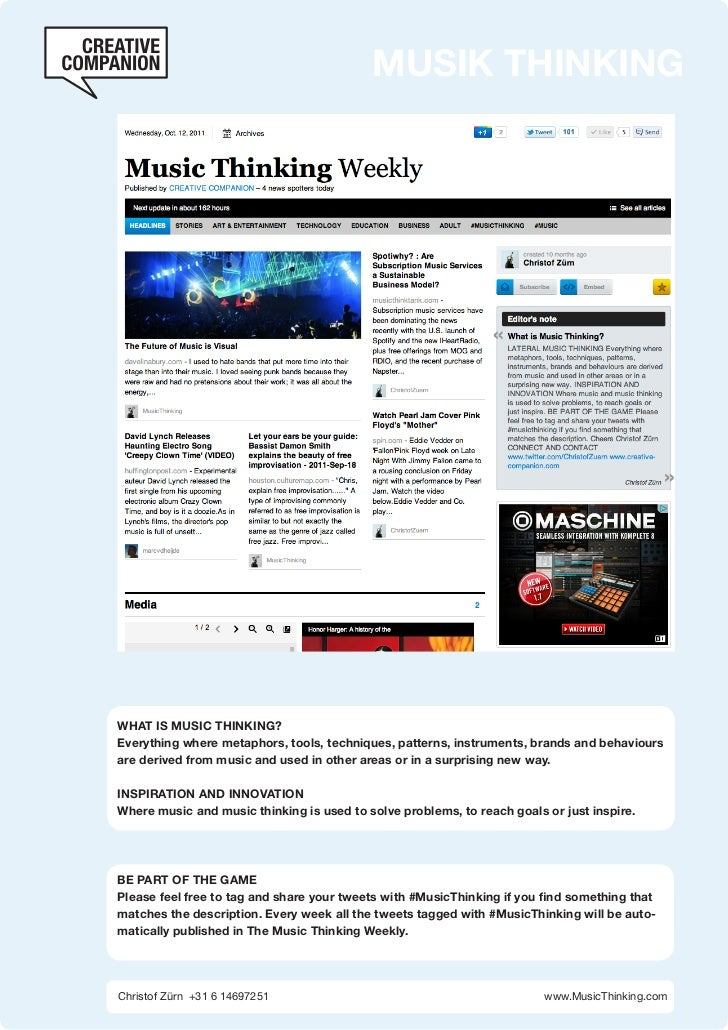MUSIK THINKINGWHAT IS MUSIC THINKING?Everything where metaphors, tools, techniques, patterns, instruments, brands and beha...