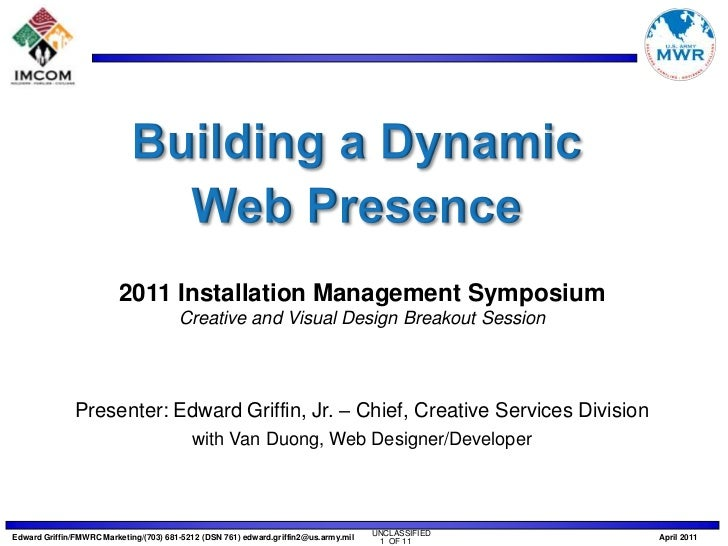 Building a Dynamic <br />Web Presence<br />2011 Installation Management Symposium<br />Creative and Visual Design Breakout...