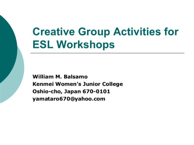 Creative Group Activities For Esl Workshops