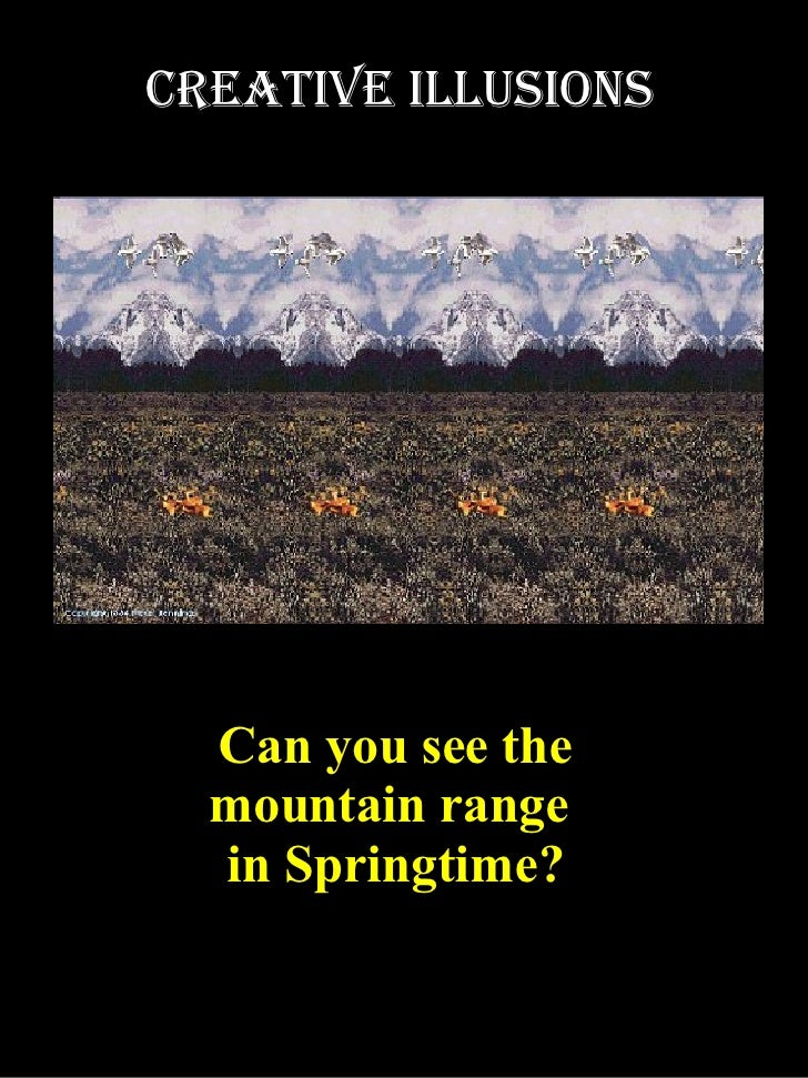 Can you see the mountain range  in Springtime? Creative illusions