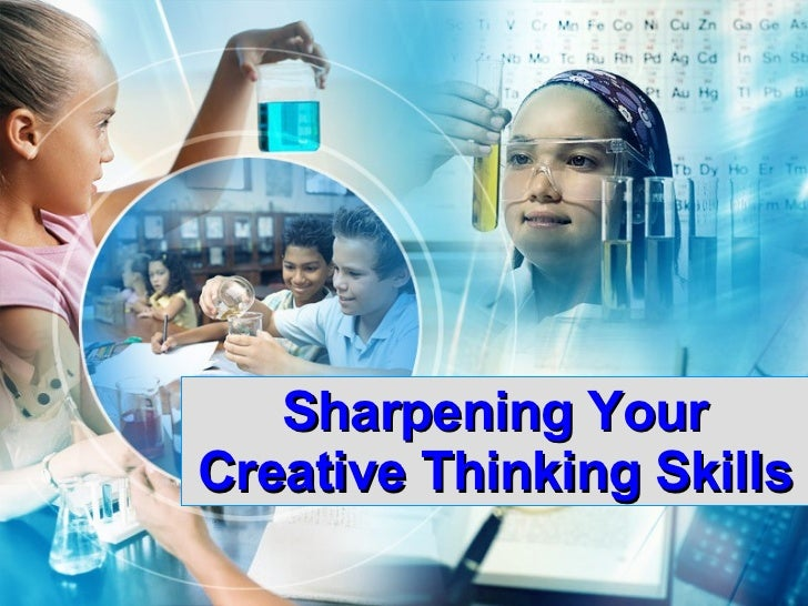 Sharpening Your Creative Thinking Skills