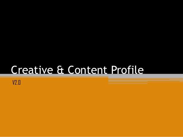 Creative & Content ProfileV2.0