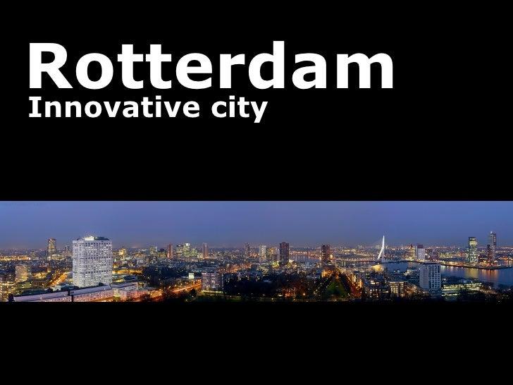 Rotterdam Innovative city