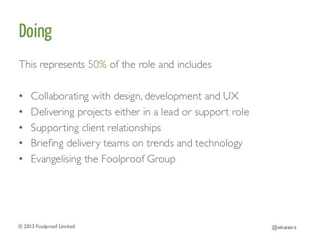 Doing This represents 50% of the role and includes    • Collaborating with design, development and UX  • Delivering p...