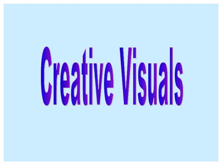 Creative Visuals