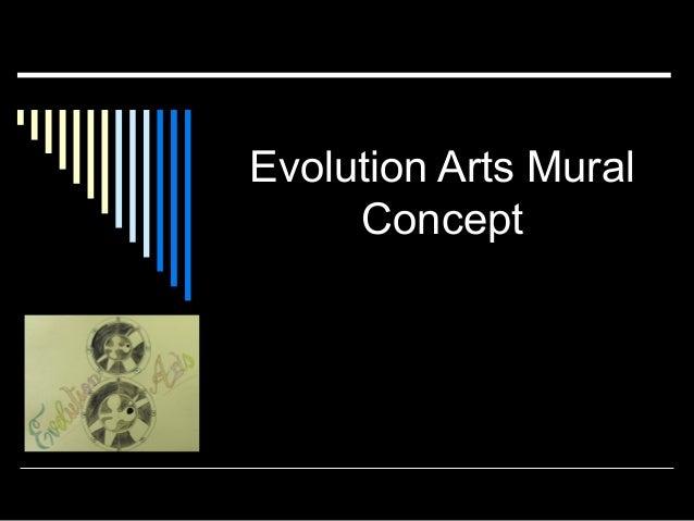Evolution Arts Mural Concept