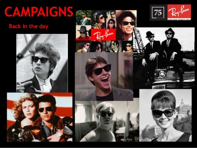 225782ddef2 CAMPAIGNS Back in the day  6. Ray-Ban ...
