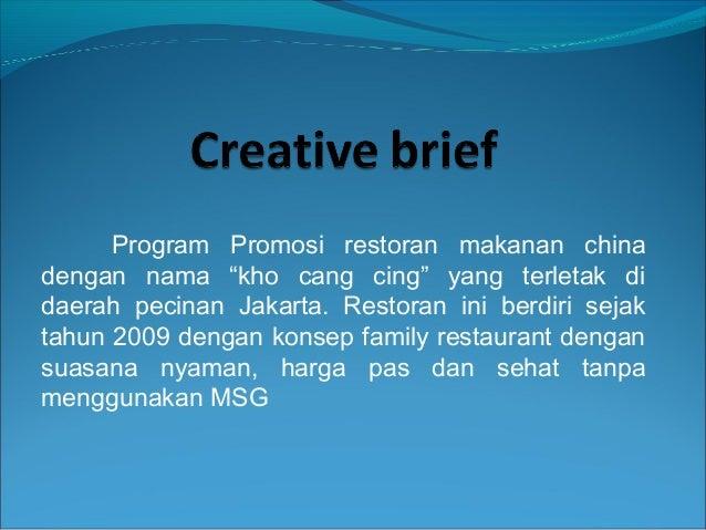 "Program Promosi restoran makanan china dengan nama ""kho cang cing"" yang terletak di daerah pecinan Jakarta. Restoran ini b..."