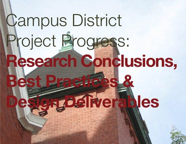 Campus District Project Progress: Research Conclusions, Best Practices & Design Deliverables