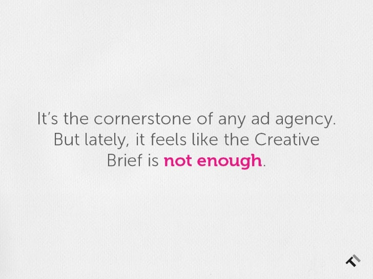 The Creative Brief: A Research Project Slide 2