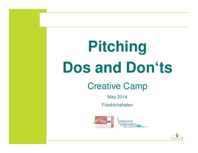 Pitching Dos and Don'ts Creative Camp May 2014 Friedrichshafen