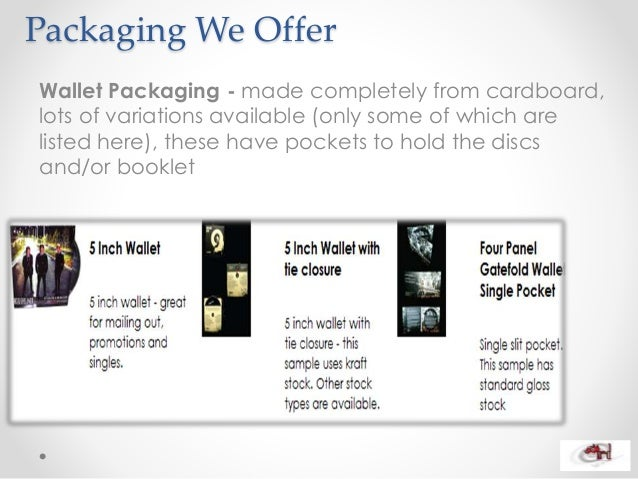 Packaging We Offer Wallet Packaging - made completely from cardboard, lots of variations available (only some of which are...