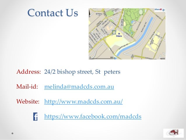 Contact Us Address: 24/2 bishop street, St peters Mail-id: melinda@madcds.com.au Website: http://www.madcds.com.au/ https:...
