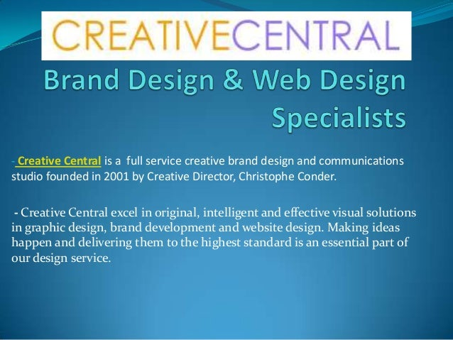 - Creative Central is a full service creative brand design and communications studio founded in 2001 by Creative Director,...