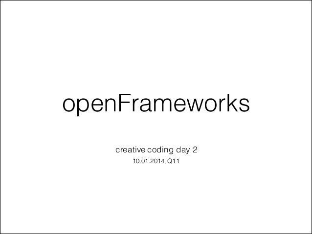 openFrameworks creative coding day 2 10.01.2014, Q11