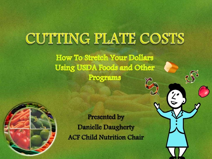 Presented by  Danielle DaughertyACF Child Nutrition Chair