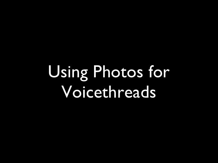 Using Photos for Voicethreads