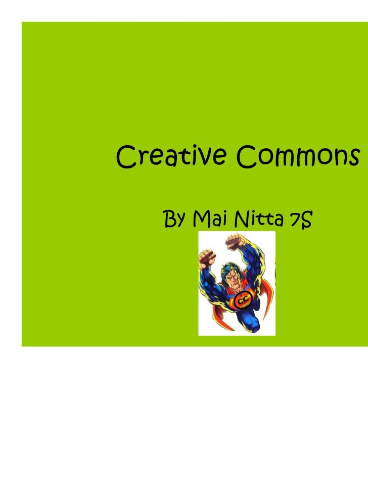 Creative Commons   By Mai Nitta 7S